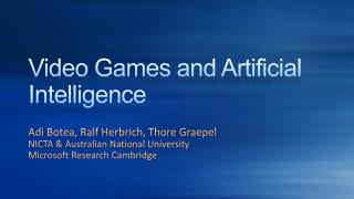 Video Games and Artificial Intelligence