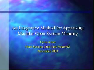 An Integrative Method for Appraising Modular Open System Maturity
