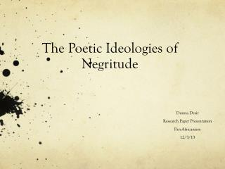 The Poetic Ideologies of Negritude