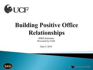 Building Positive Office Relationships