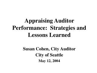 Appraising Auditor Performance:  Strategies and Lessons Learned