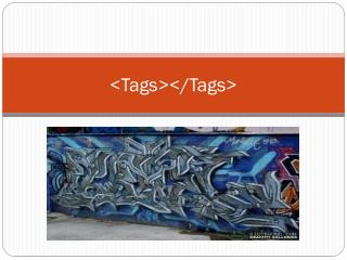<Tags></Tags>