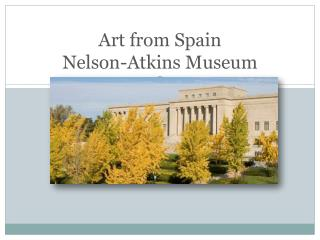Art from Spain Nelson-Atkins Museum