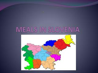 MEALS IN SLOVENIA