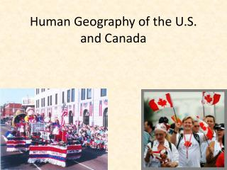 Human Geography of the U.S. and Canada
