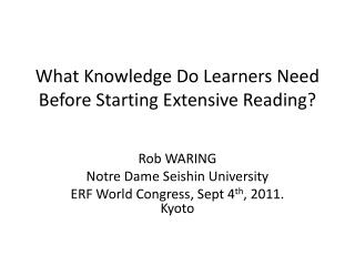 What Knowledge Do Learners Need Before Starting Extensive Reading?