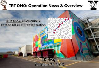 TRT ONO: Operation News  &  Overview