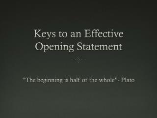 Keys to an Effective Opening Statement