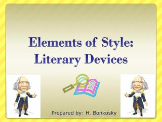 Elements  of Style: Literary Devices