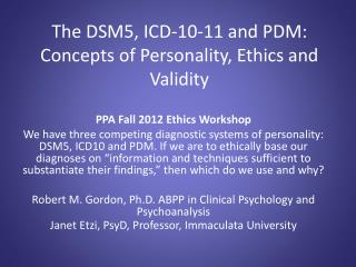 The DSM5, ICD-10-11 and PDM: Concepts of Personality, Ethics and Validity