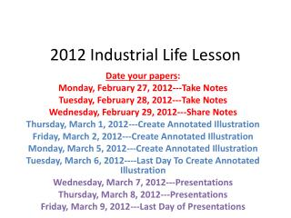 2012 Industrial Life Lesson
