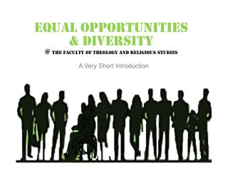 Equal Opportunities  & Diversity  @ the Faculty of Theology and Religious Studies