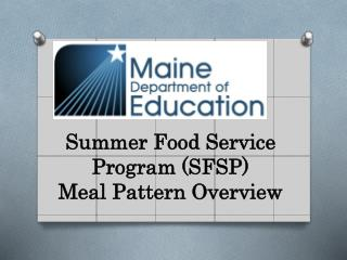Summer Food Service Program (SFSP) Meal Pattern Overview