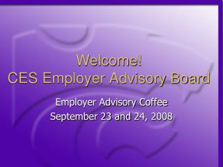 Welcome! CES Employer Advisory Board