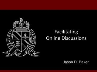 Facilitating Online Discussions