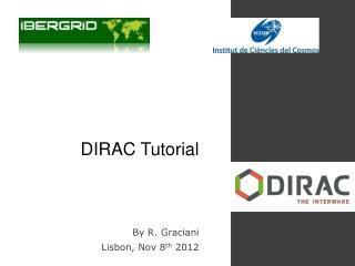 DIRAC Tutorial
