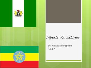 Nigeria Vs. Ethiopia