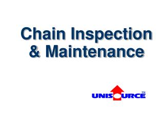 Chain Inspection & Maintenance