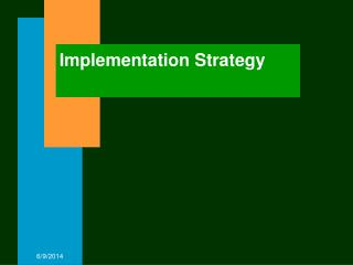 91010 Implementation Strategy