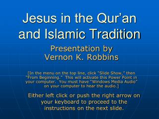 Jesus in the Qur'an and Islamic Tradition