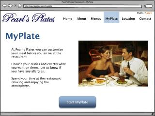 At Pearl's Plates you can customize your meal before you arrive at the restaurant!