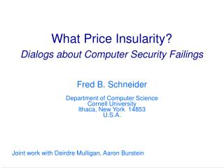 What Price Insularity? Dialogs about Computer Security Failings