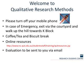 Welcome to  Qualitative Research Methods