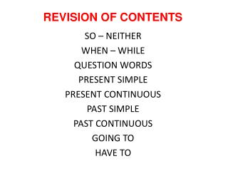 REVISION OF CONTENTS