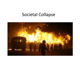 Societal Collapse