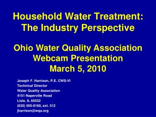 Household Water Treatment: The Industry Perspective