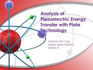 Analysis of Piezoelectric Energy Transfer with Plate Technology