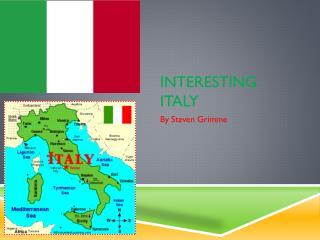 Interesting Italy