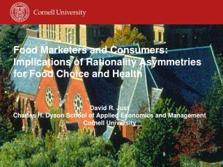 Food Marketers and Consumers: Implications of Rationality Asymmetries for Food Choice and Health