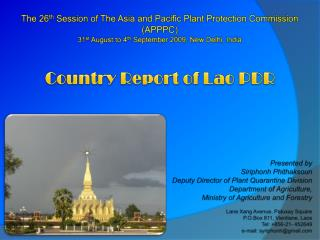 The 26 th  Session of The Asia and Pacific Plant Protection Commission (APPPC) 31 st  August to 4 th  September 2009, N