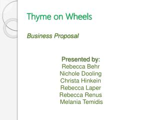 Thyme on Wheels Business Proposal