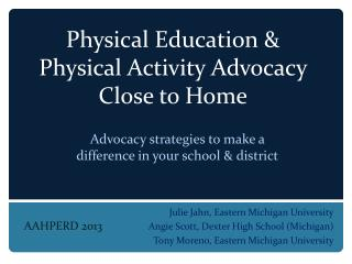 Physical Education & Physical Activity Advocacy Close to Home