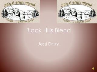 Black Hills Blend