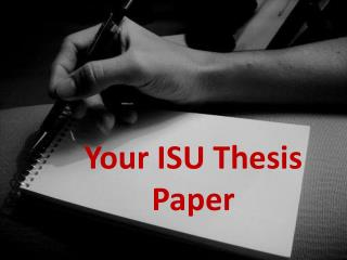 Your ISU Thesis Paper