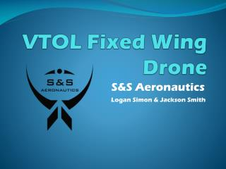 VTOL Fixed Wing Drone