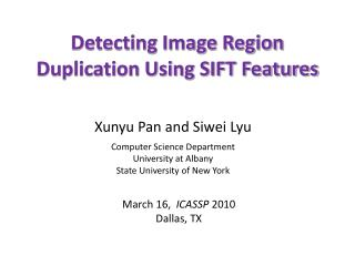 Detecting Image Region Duplication Using SIFT Features
