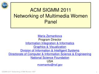 ACM SIGMM 2011 Networking of Multimedia Women Panel