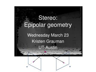 Wednesday March  23 Kristen  Grauman UT-Austin