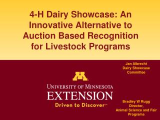 4-H Dairy Showcase: An Innovative Alternative to Auction Based Recognition for Livestock Programs
