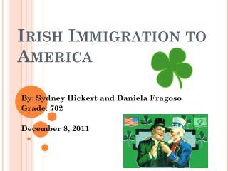 Irish Immigration to America