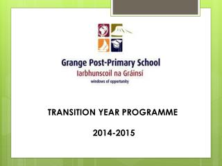 TRANSITION YEAR  PROGRAMME  2014 -2015
