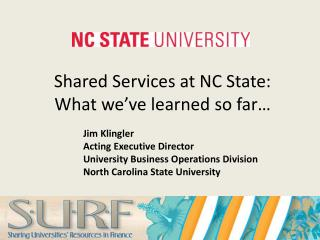 Shared Services at NC State:  What  we've learned so far…