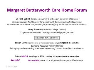 Margaret Butterworth Care  Home  Forum