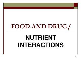 FOOD AND DRUG /