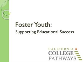 Foster Youth: