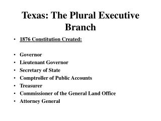 Texas: The Plural Executive Branch